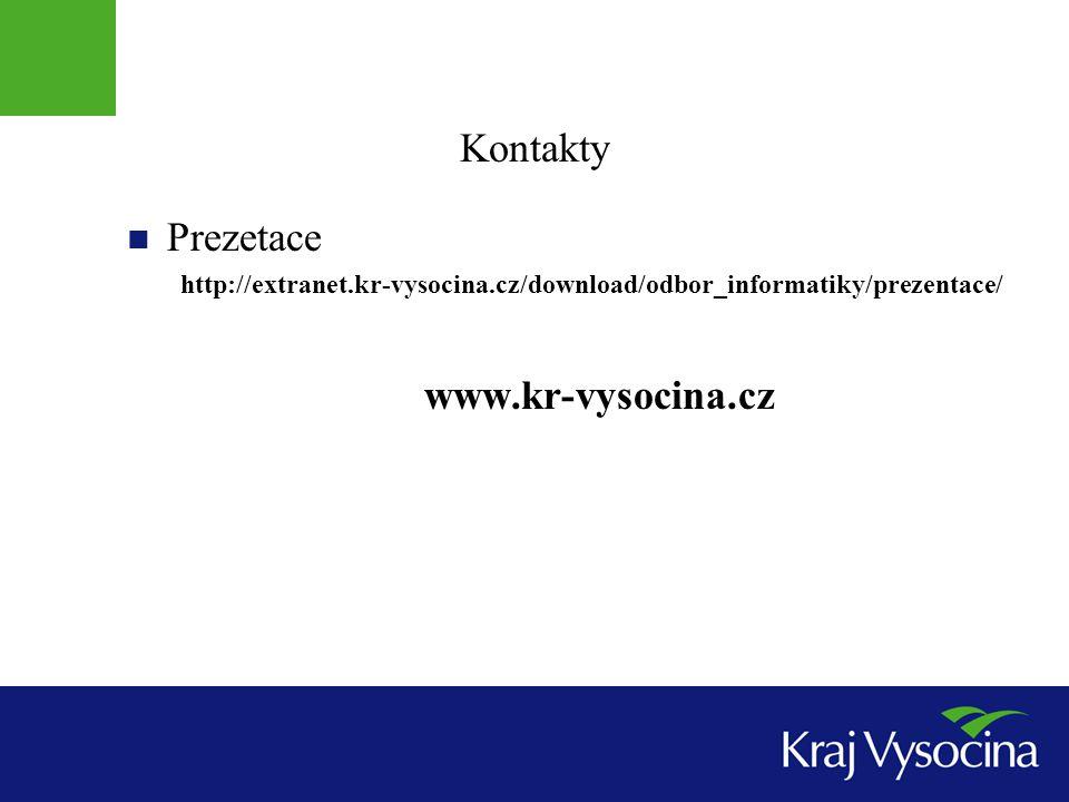 Kontakty Prezetace http://extranet.kr-vysocina.cz/download/odbor_informatiky/prezentace/ www.kr-vysocina.cz
