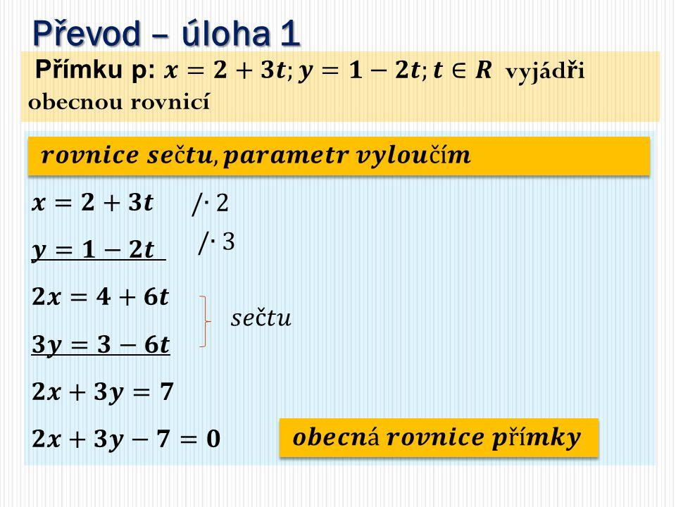 Převod: parametrická – obecná r.