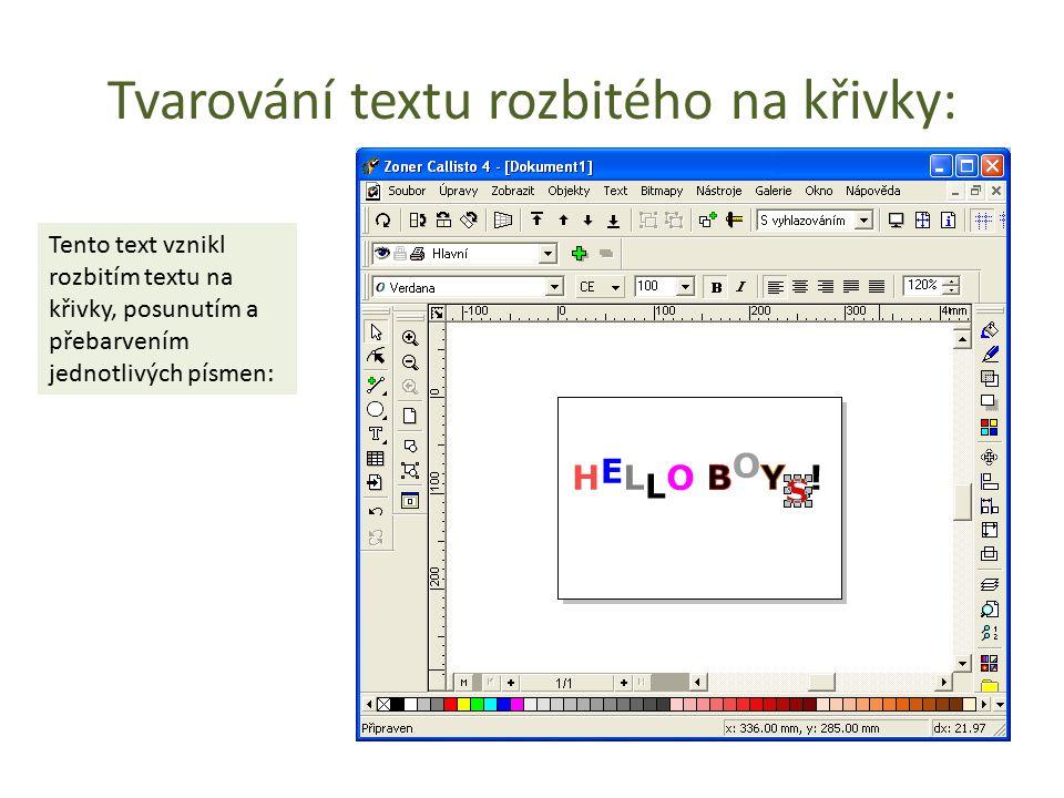 Tvarování textu rozbitého na křivky: Tento text vznikl rozbitím textu na křivky, posunutím a přebarvením jednotlivých písmen: