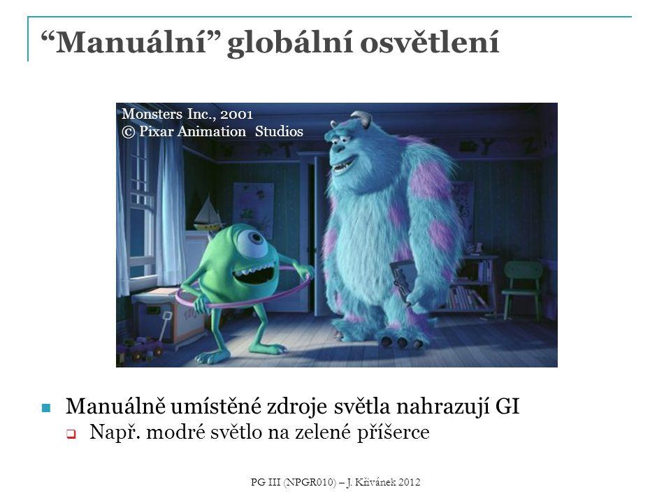 """Manuálně umístěné zdroje světla nahrazují GI  Např. modré světlo na zelené příšerce """"Manuální"""" globální osvětlení Monsters Inc., 2001 © Pixar Animati"""