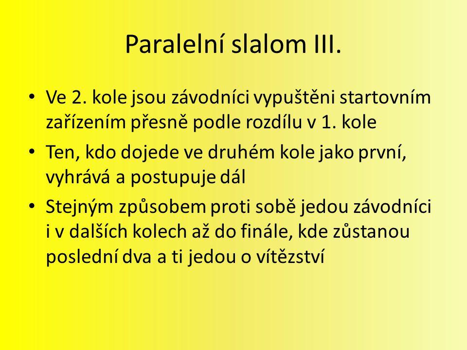 Paralelní slalom III. Ve 2.