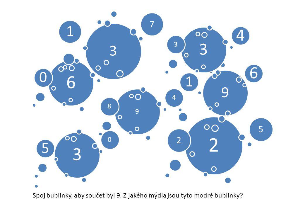 6 0 9 1 6 3 1 7 9 84 3 5 0 2 25 3 3 4 Spoj bublinky, aby součet byl 9.