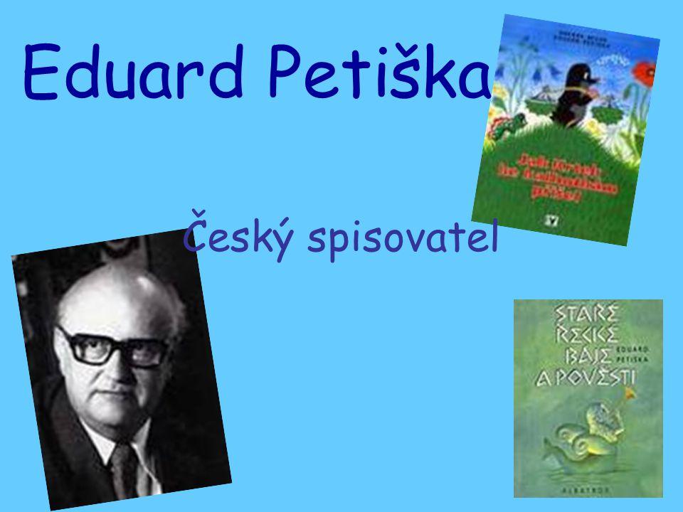 Český spisovatel Eduard Petiška