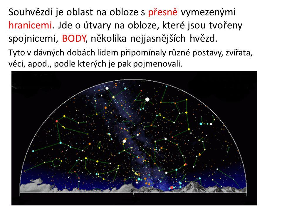 Souhvězdí je oblast na obloze s přesně vymezenými hranicemi.
