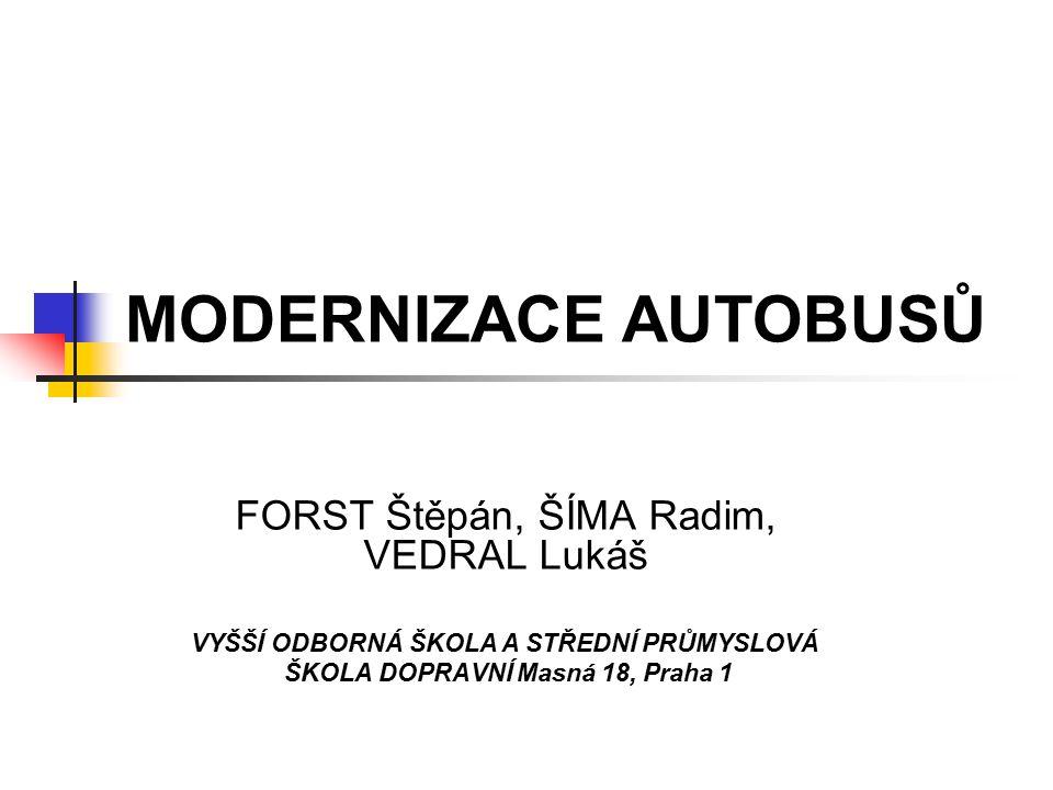 MODERNIZACE A JEJÍ ÚČEL je činnost napomáhající prodloužit životnost autobusu modernizaci autobusů provádí DP hl.města Prahy v Ústředních dílnách BUS je nižším stupněm GO, prováděna bez výměny rámu zahrnuje kompletní rozebrání vozu včetně agregátů, opravy a mnohá vylepšení za účelem zvýšení komfortu skládá se z příjmu vozu, oprav a modernizace jednotlivých částí a výstupních zkoušek DP modernizuje vozy z důvodu nízkých nákupů nových autobusů a zvyšujícím se průměrném stáří vozového parku průměrné stáří autobusů DP přesahuje 9 let