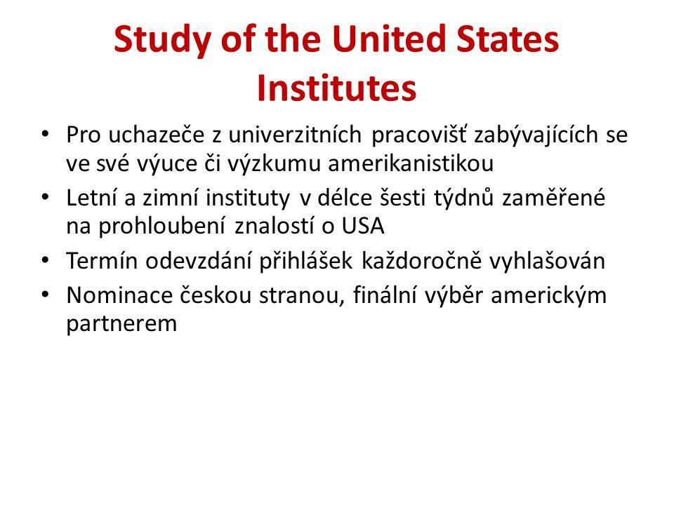 Study of the United States Institutes Pro uchazeče z univerzitních pracovišť zabývajících se ve své výuce či výzkumu amerikanistikou Letní a zimní ins