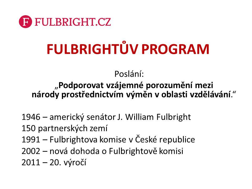 Přehled stipendií Pro studenty Fulbrightovo stipendium pro (post)graduální studia Fulbright-Masarykovo stipendium (juniorská kategorie) Pro vědce a přednášející Fulbrightovo stipendium pro pobyty vědců a přednášející Fulbright-Masarykovo stipendium (postdoktorská a seniorská kategorie) Proshek-Fulbrightovo stipendium pro lékaře Instituty amerických studií