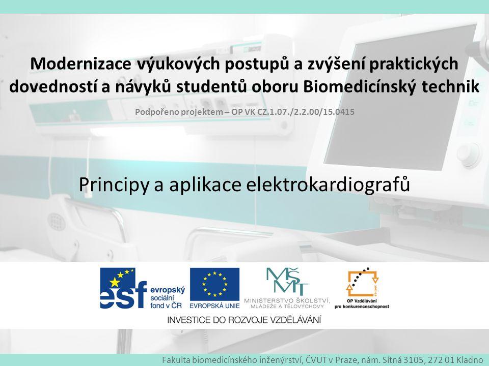 Modernizace výukových postupů a zvýšení praktických dovedností a návyků studentů oboru Biomedicínský technik EKG mapování 22