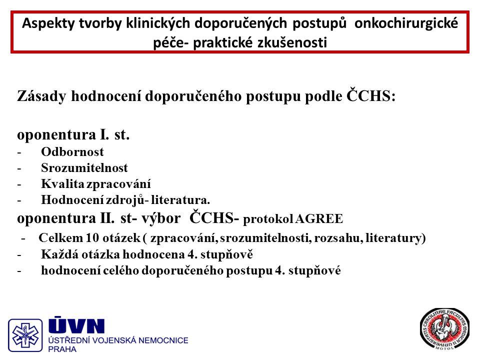 Zásady hodnocení doporučeného postupu podle ČCHS: oponentura I.
