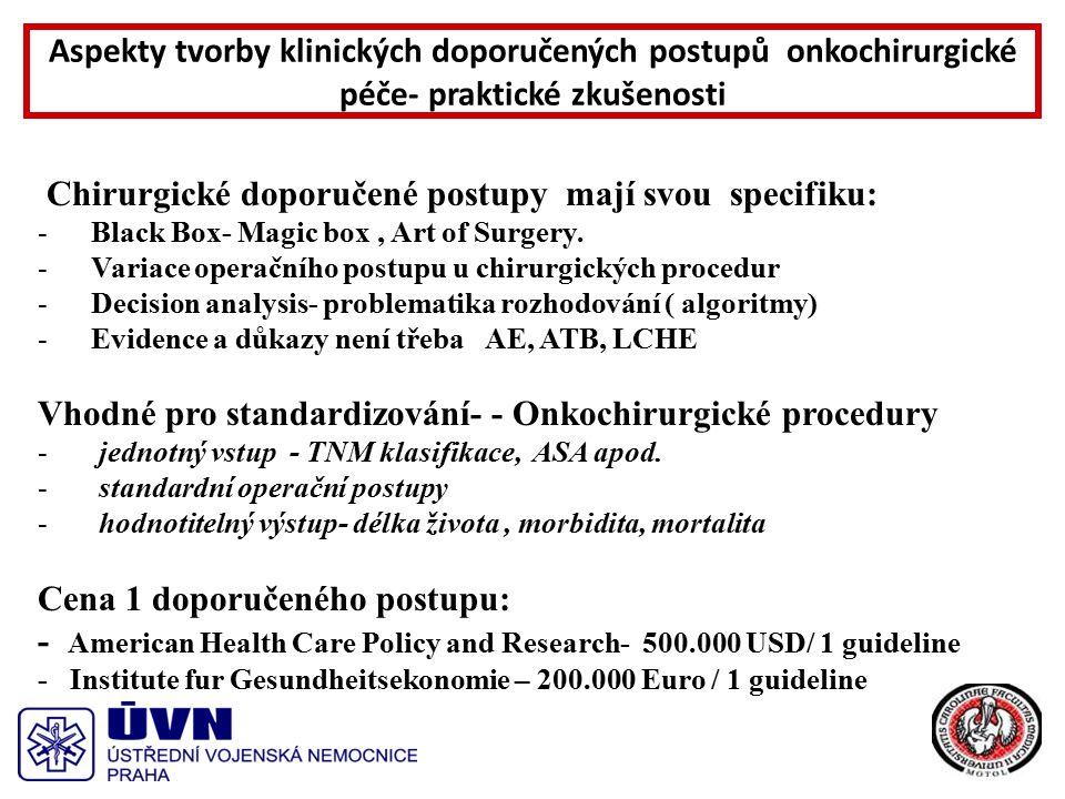 NCCN- odborná část KDP Aspekty tvorby klinických doporučených postupů onkochirurgické péče- praktické zkušenosti