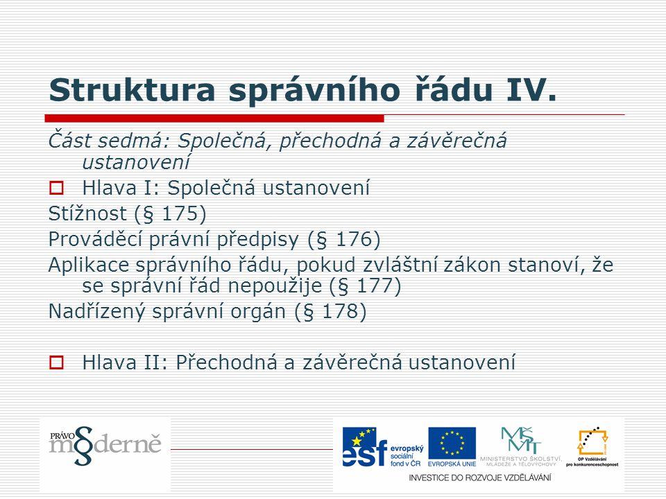 Struktura správního řádu IV.