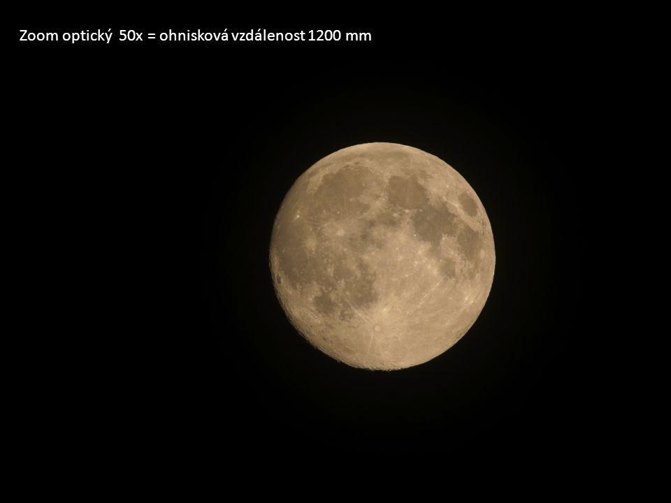 Zoom optický 50x = ohnisková vzdálenost 1200 mm
