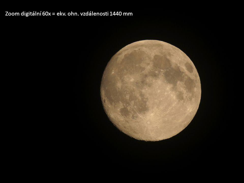 Zoom digitální 60x = ekv. ohn. vzdálenosti 1440 mm