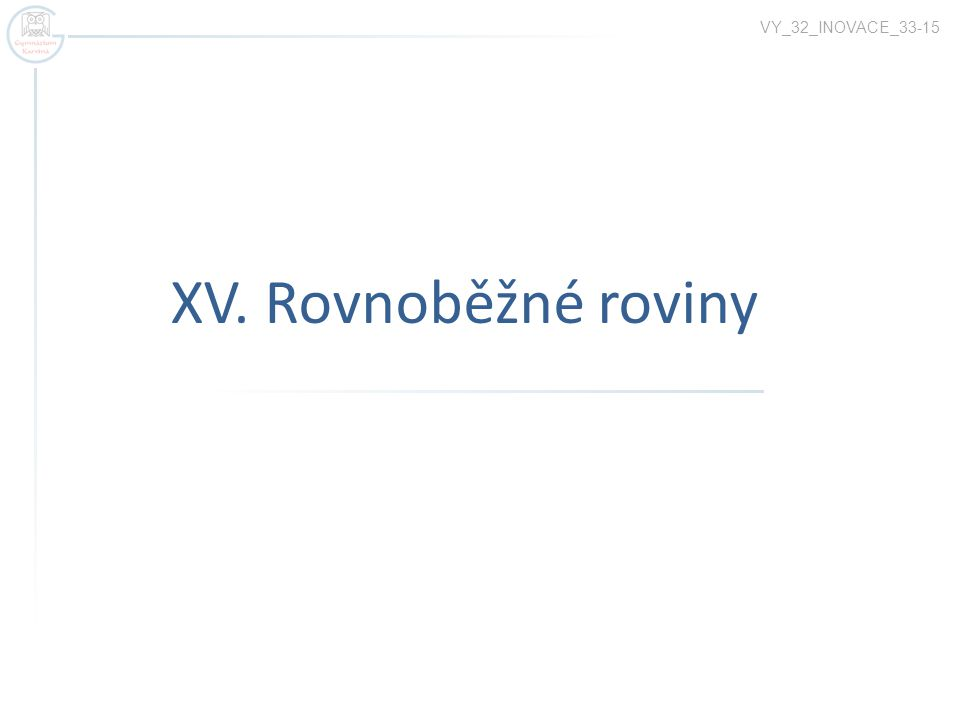 x Rovnoběžné roviny π μ