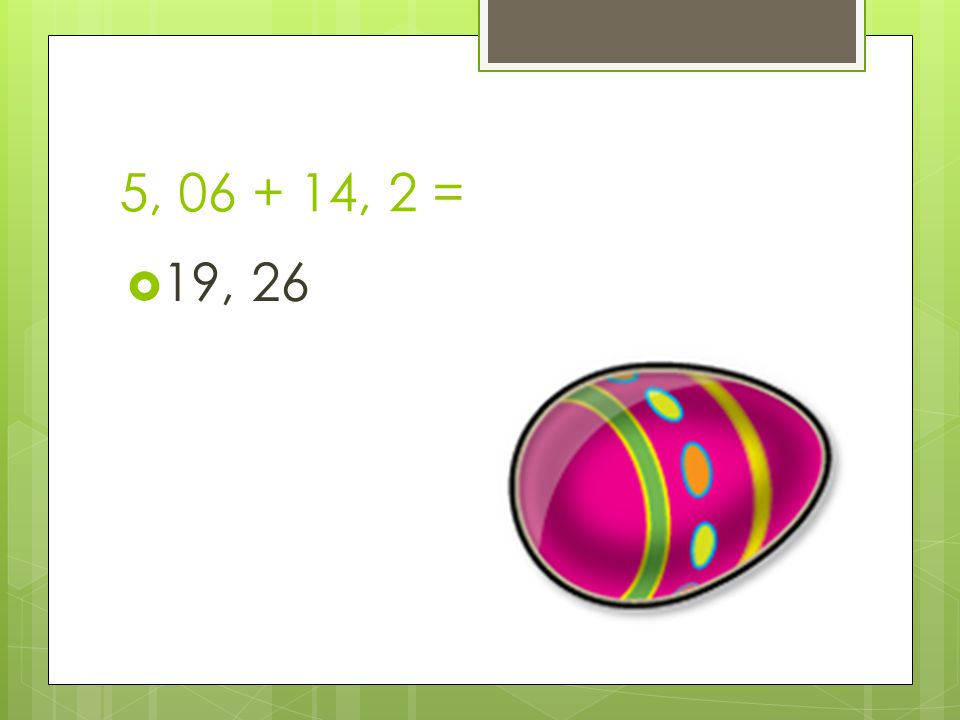 0, 53 + 12, 2 =  12, 73