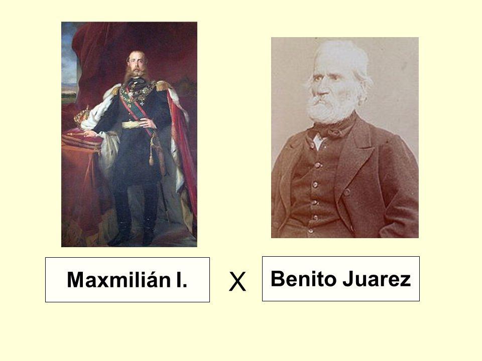 Maxmilián I. Benito Juarez X