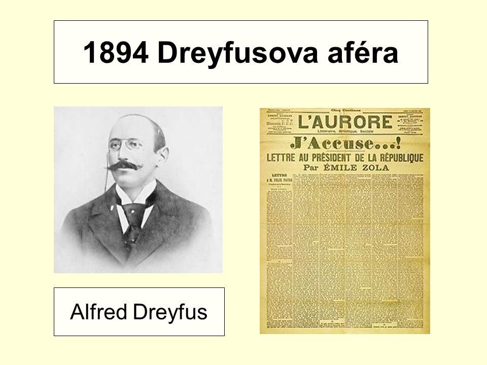 1894 Dreyfusova aféra Alfred Dreyfus
