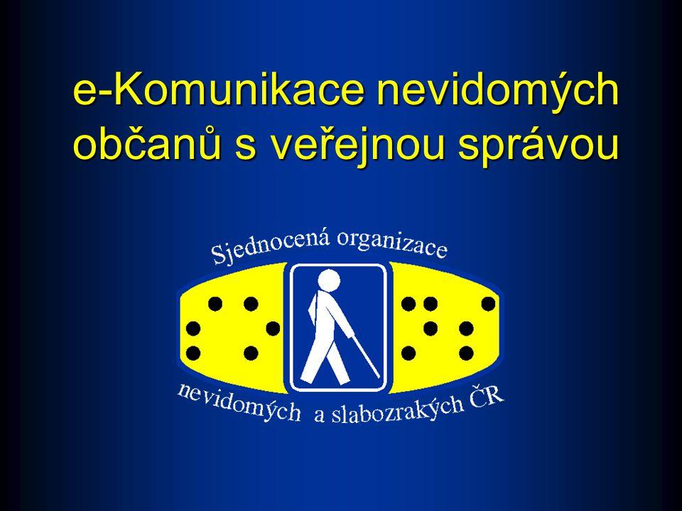 Textové vnímání - nevidomý uživatel e-Komunikace nevidomých občanů s veřejnou správou