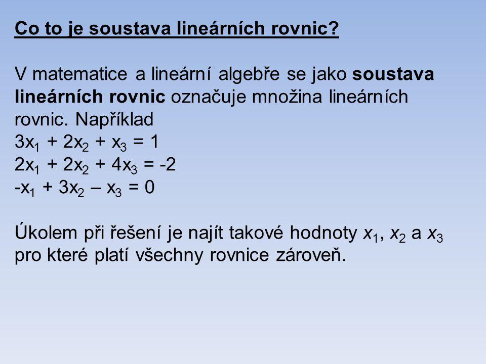 Co to je soustava lineárních rovnic.