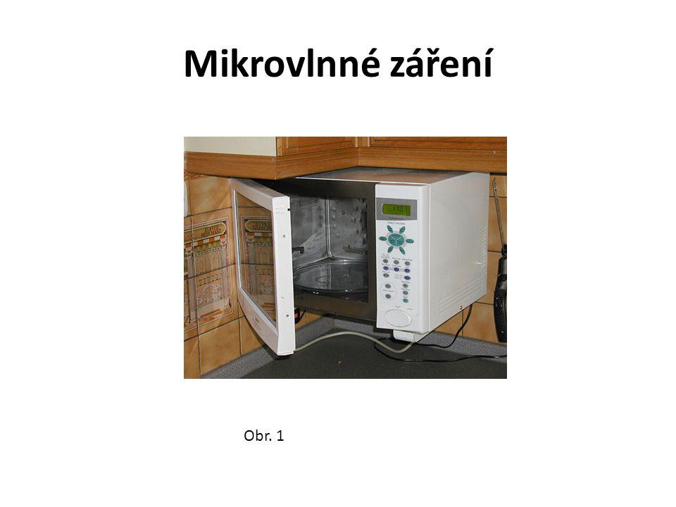 Mikrovlnné záření Je součástí elektromagnetického spektra Frekvence: 3.10 8 – 3.10 11 Hz Vlnová délka ve vakuu: 10 -3 – 1 m Obr.