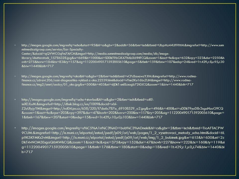http://images.google.com/imgres?q=ucho&start=95&hl=cs&gbv=2&addh=36&tbm=isch&tbnid=UbpMz44Uf9fttM:&imgrefurl=http://www.sum mitmedicalgroup.com/servic