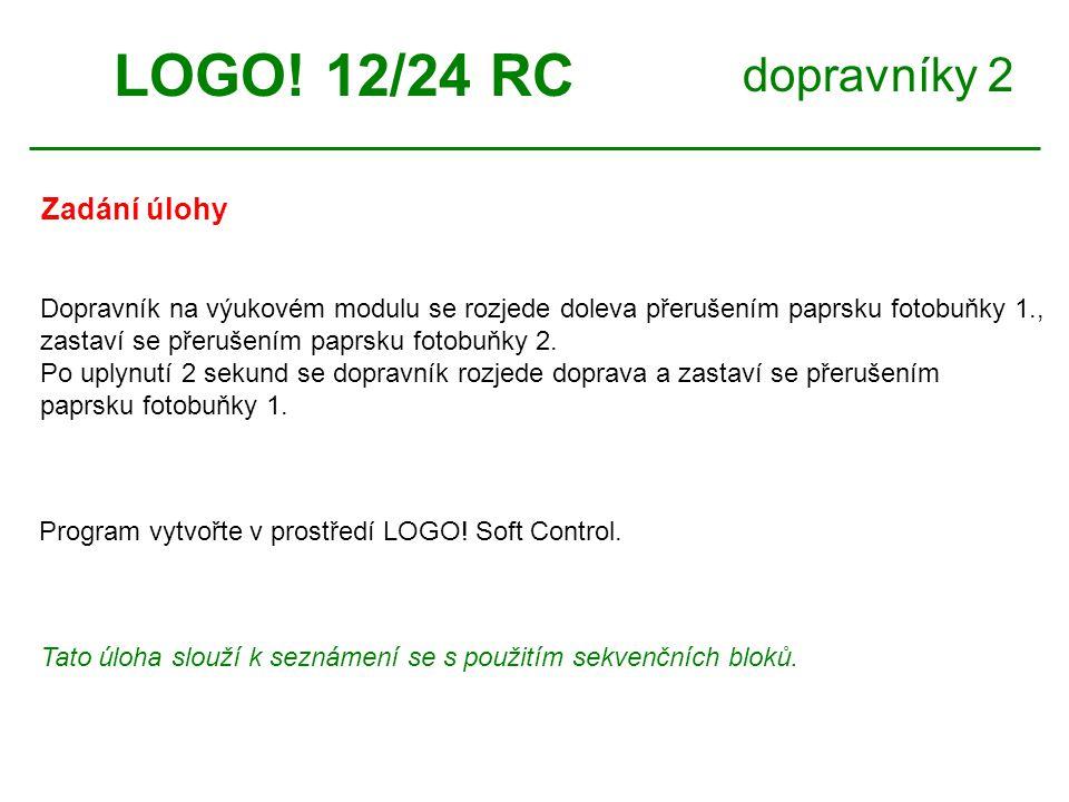 dopravníky 2 Zadání úlohy LOGO.