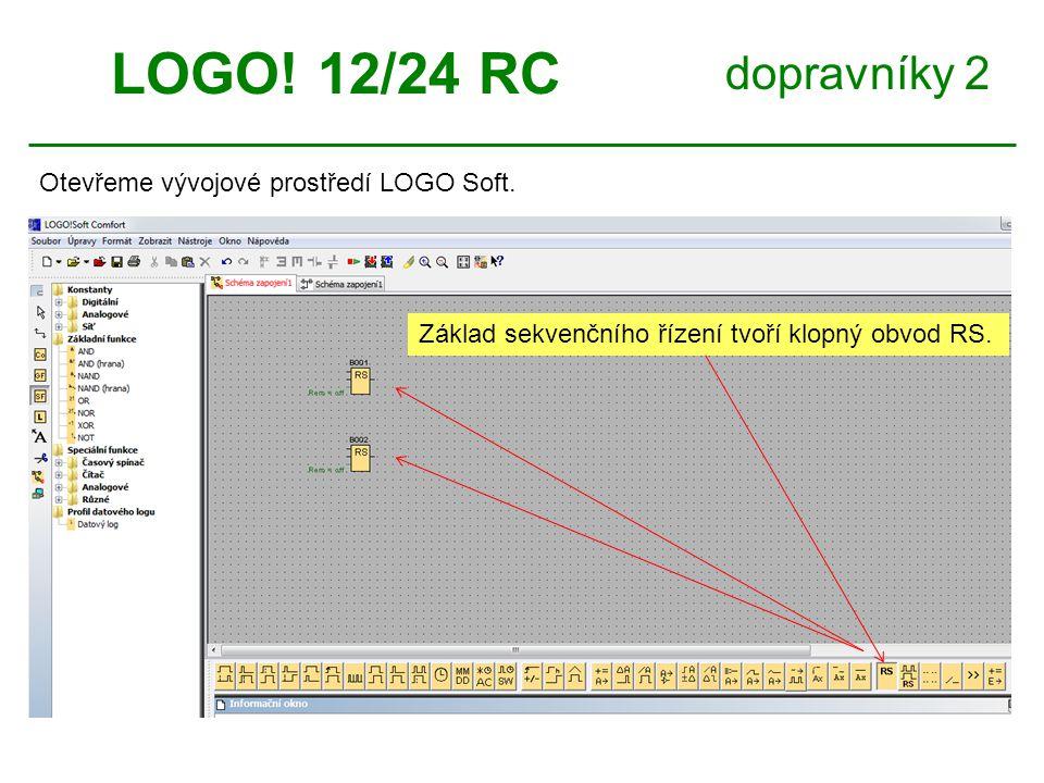 dopravníky 2 LOGO. 12/24 RC Otevřeme vývojové prostředí LOGO Soft.