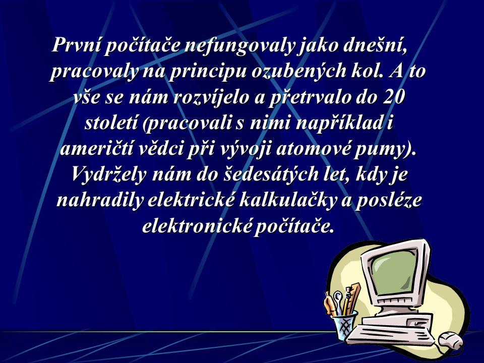 ... Za první vývojově i nejstarší počítač na světě je považován ABAKUS.
