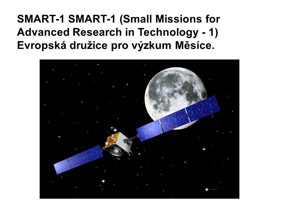 SMART-1 SMART-1 (Small Missions for Advanced Research in Technology - 1) Evropská družice pro výzkum Měsíce.