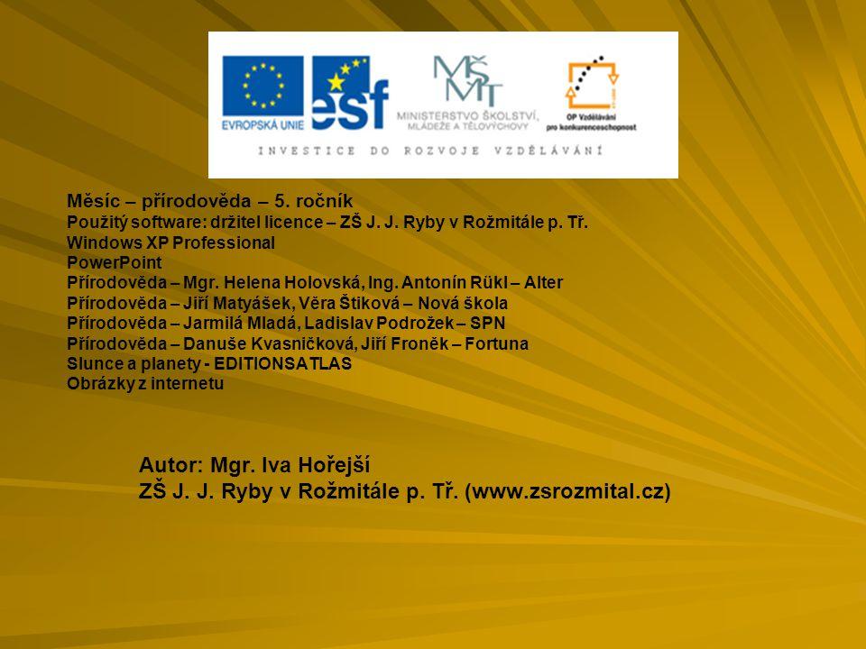 Měsíc – přírodověda – 5.ročník Použitý software: držitel licence – ZŠ J.
