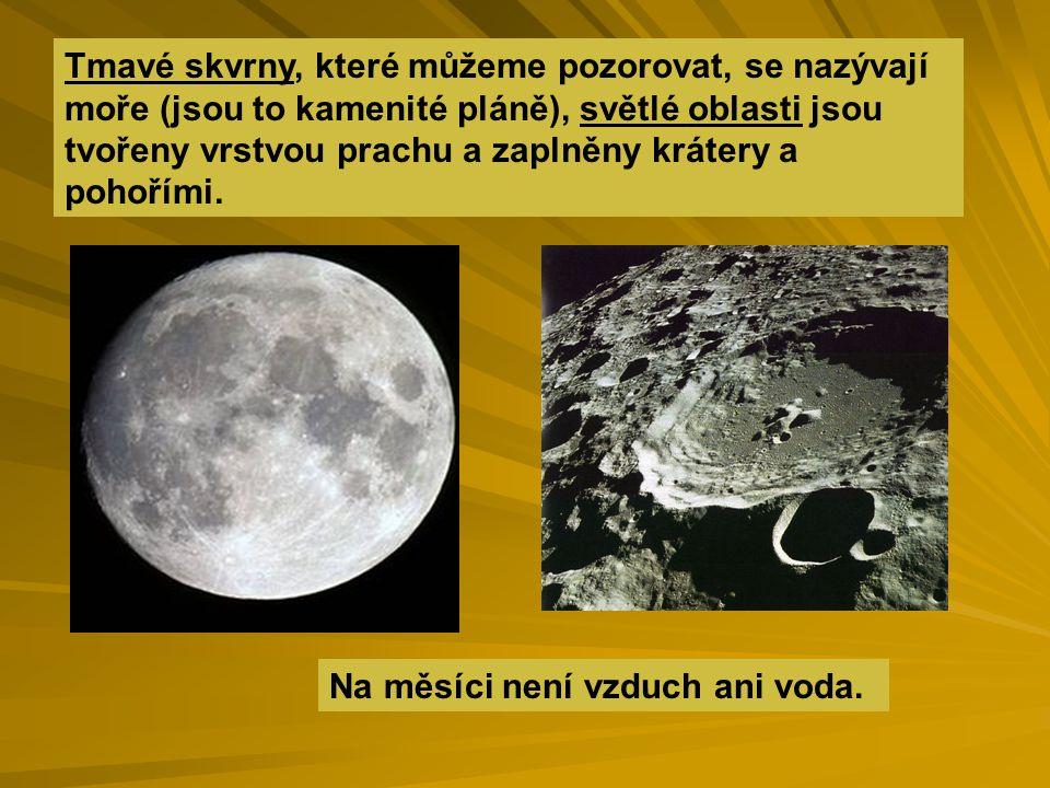 Podoby Měsíce Měsíc obíhá kolem Země proto je pokaždé osvětlena jiná část Měsíce.