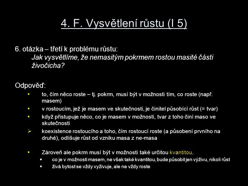 4. F. Vysvětlení růstu (I 5) 6.