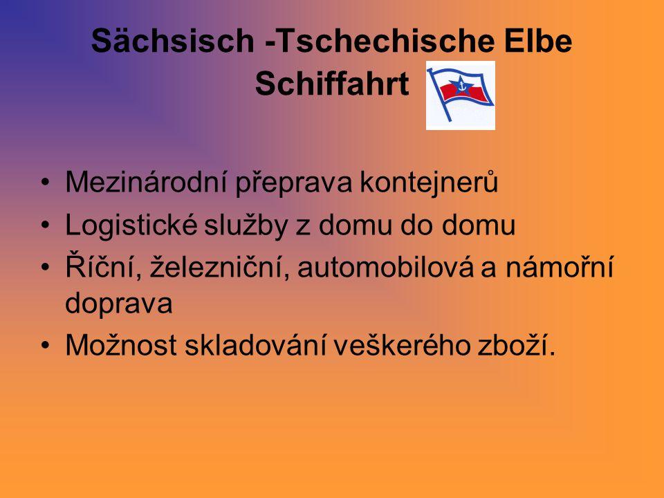 Sächsisch -Tschechische Elbe Schiffahrt Mezinárodní přeprava kontejnerů Logistické služby z domu do domu Říční, železniční, automobilová a námořní dop