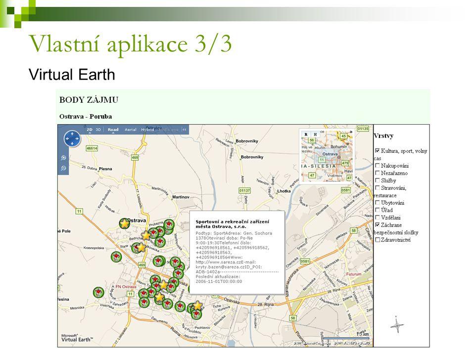 Virtual Earth Vlastní aplikace 3/3