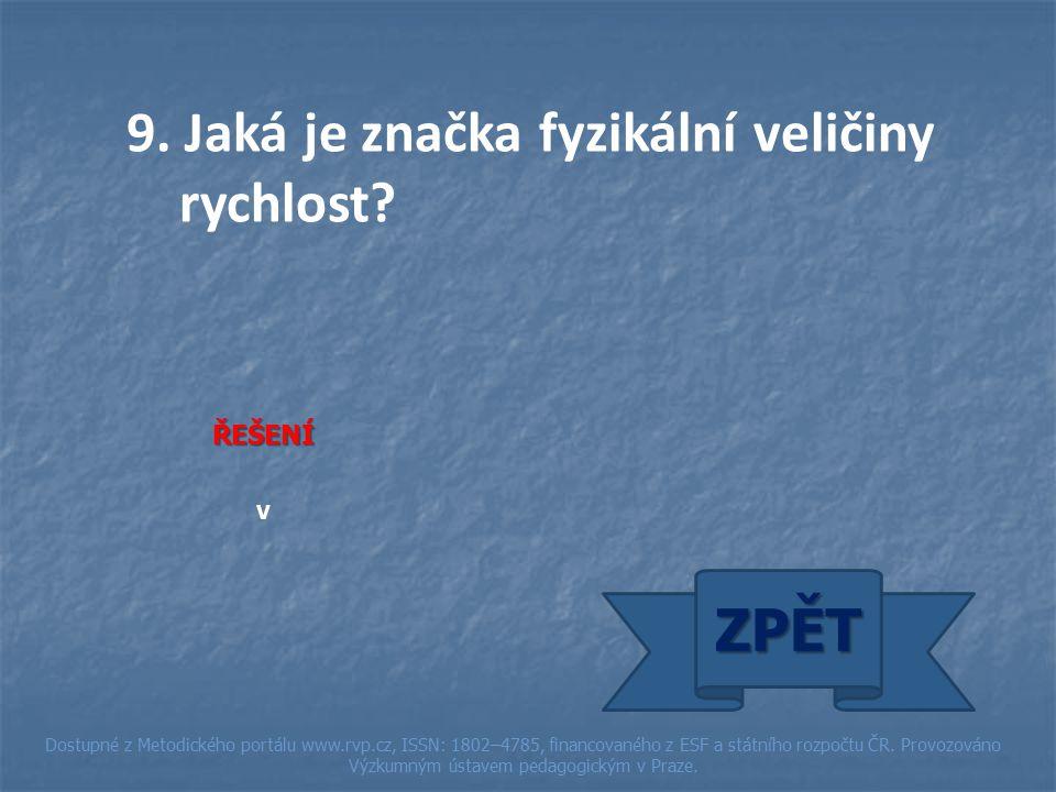 ŘEŠENÍ v ZPĚT Dostupné z Metodického portálu www.rvp.cz, ISSN: 1802–4785, financovaného z ESF a státního rozpočtu ČR.