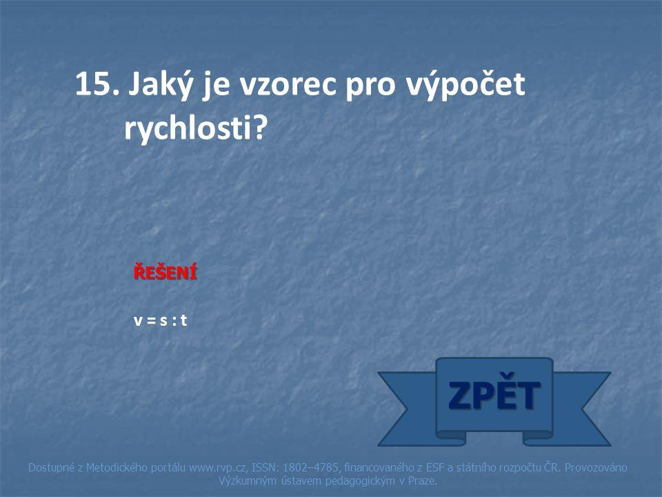ŘEŠENÍ v = s : t ZPĚT Dostupné z Metodického portálu www.rvp.cz, ISSN: 1802–4785, financovaného z ESF a státního rozpočtu ČR.
