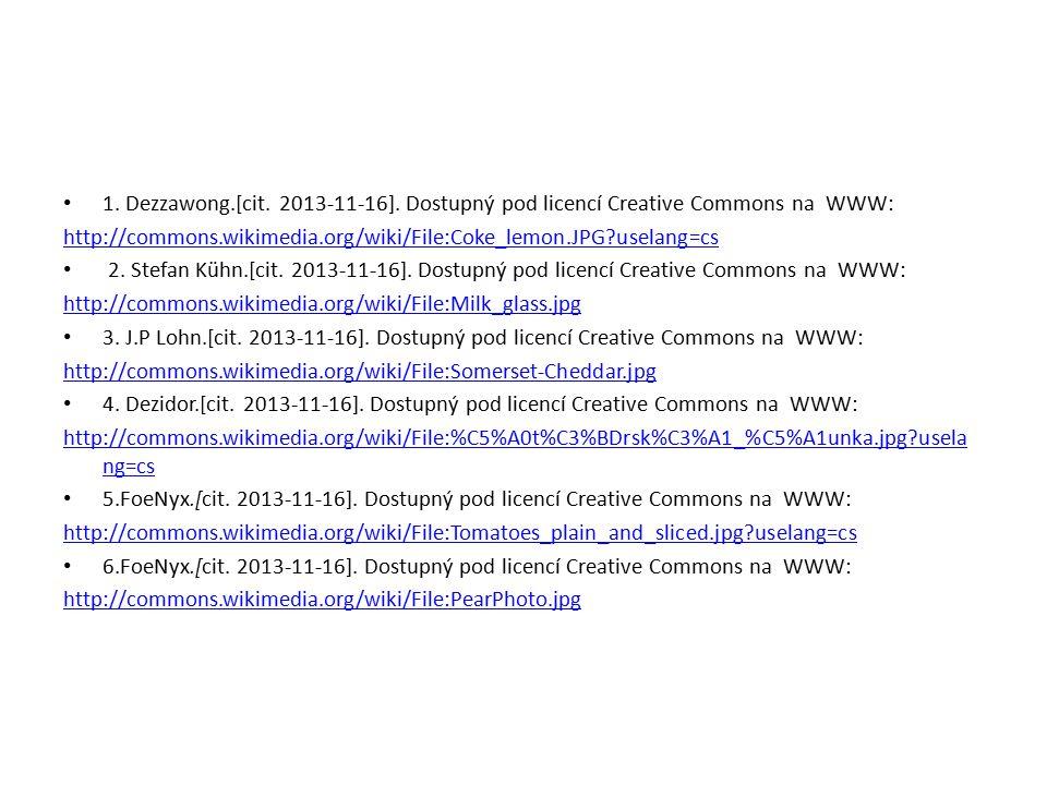 1. Dezzawong.[cit. 2013-11-16]. Dostupný pod licencí Creative Commons na WWW: http://commons.wikimedia.org/wiki/File:Coke_lemon.JPG?uselang=cs 2. Stef