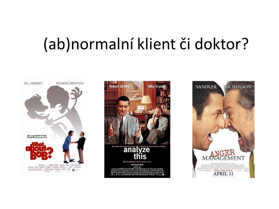 (ab)normalní klient či doktor