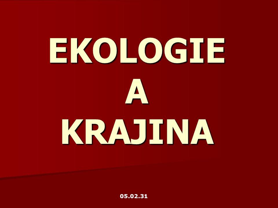 EKOLOGIE A KRAJINA 05.02.31