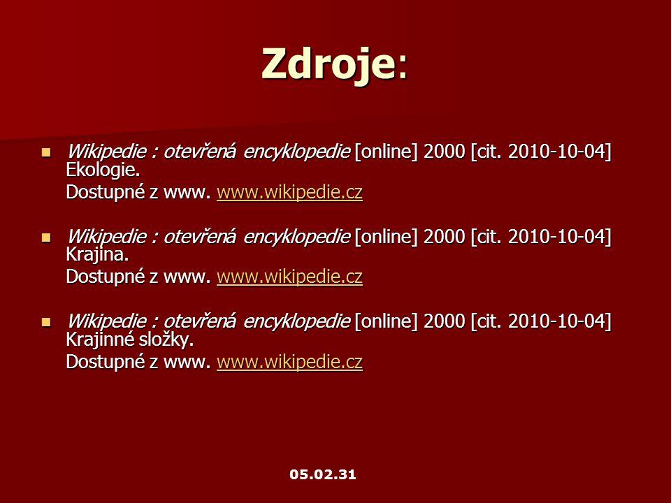 Zdroje: Wikipedie : otevřen á encyklopedie [online] 2000 [cit.