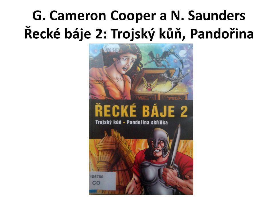 G. Cameron Cooper a N. Saunders Řecké báje 2: Trojský kůň, Pandořina skříňka