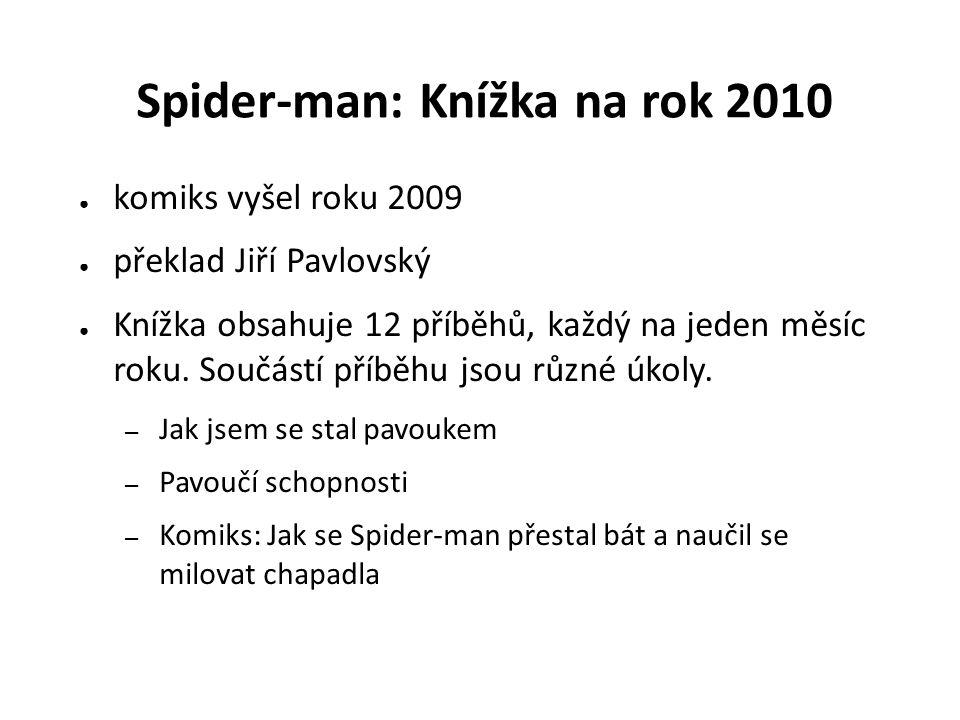 ● komiks vyšel roku 2009 ● překlad Jiří Pavlovský ● Knížka obsahuje 12 příběhů, každý na jeden měsíc roku.