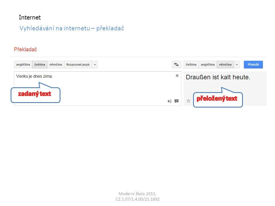Moderní škola 2011, CZ.1.07/1.4.00/21.1692 Internet Vyhledávání na internetu – překladač