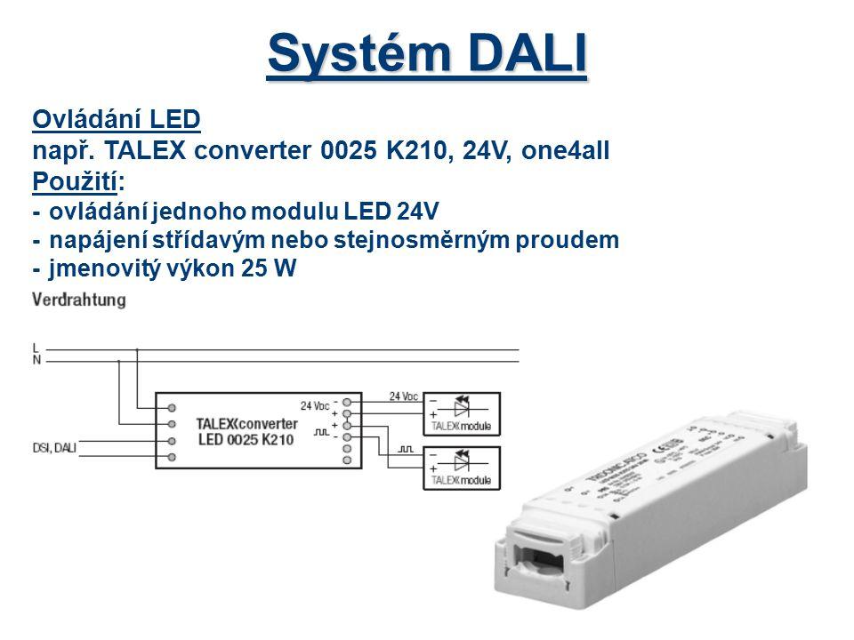 Technická data systému DALI *maximální počet obslužných zařízení64 *maximální počet skupin16 - definovány různé skupiny světel (hlavní světla, orientační světla, osvětlení určité části haly nebo místnosti, …) *maximální počet scén16 -pro každou skupinu se dají definovat světelné scény, například různá intenzita osvětlení) *napájecí napětí(9,5 – 22,5) V *maximální proud250 mA *maximální úbytek napětí 2V