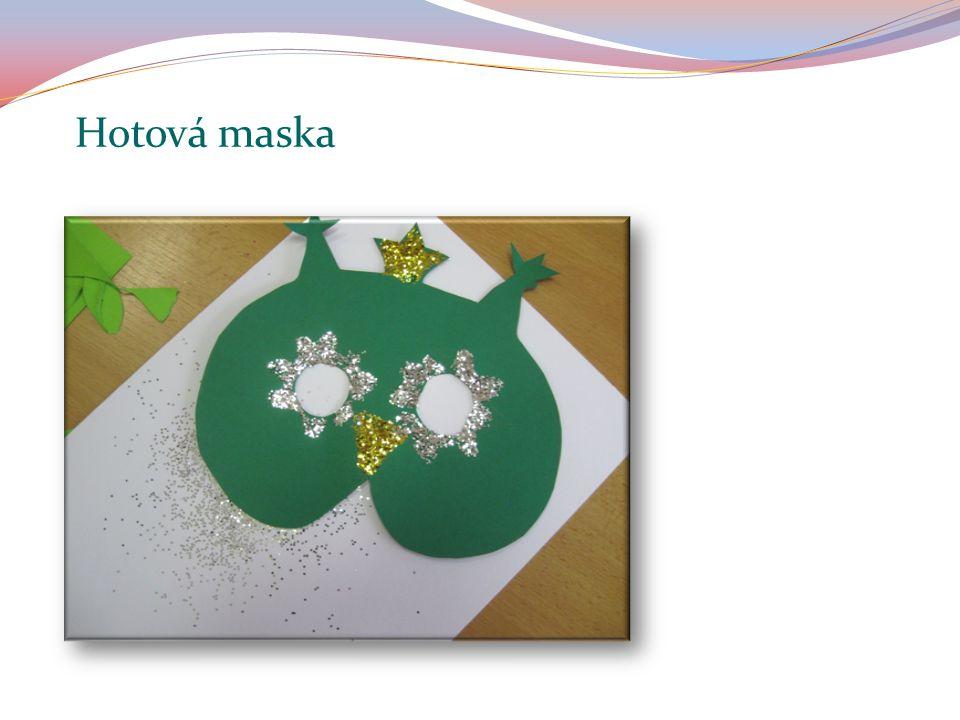 Hotová maska