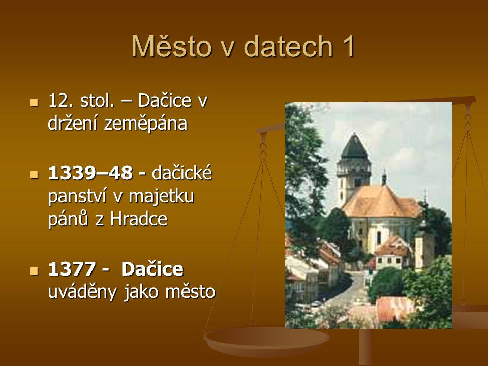 Město v datech 1 12.stol. – Dačice v držení zeměpána 12.
