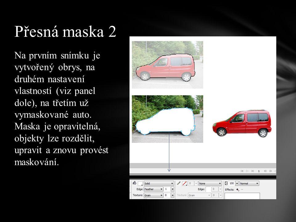 Na prvním snímku je vytvořený obrys, na druhém nastavení vlastností (viz panel dole), na třetím už vymaskované auto.