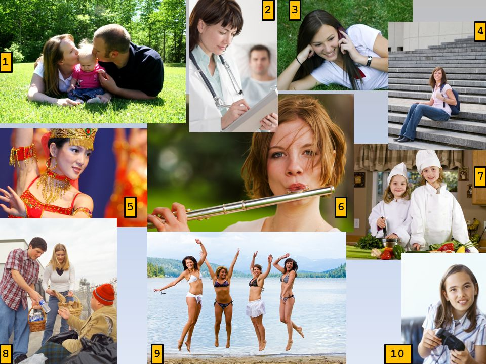 1 3 4 6 7 8 9 5 2 woman/play the flute woman/dance parents/kiss their baby doctor/write girl/phone girl/sit children/cook girl/play pc games girls/jump