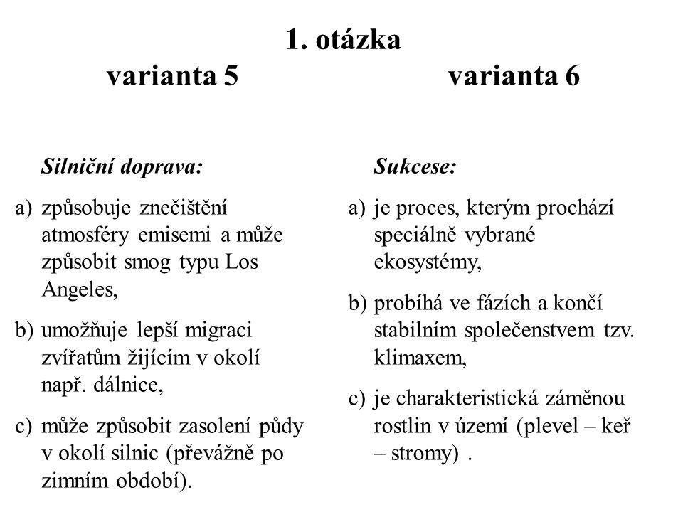 Písemka č. 4  jméno, kruh, varianta 5, 6  Odpověď – 1 a b, 2 b 3 a c b  6 x 50 sekund opisování 