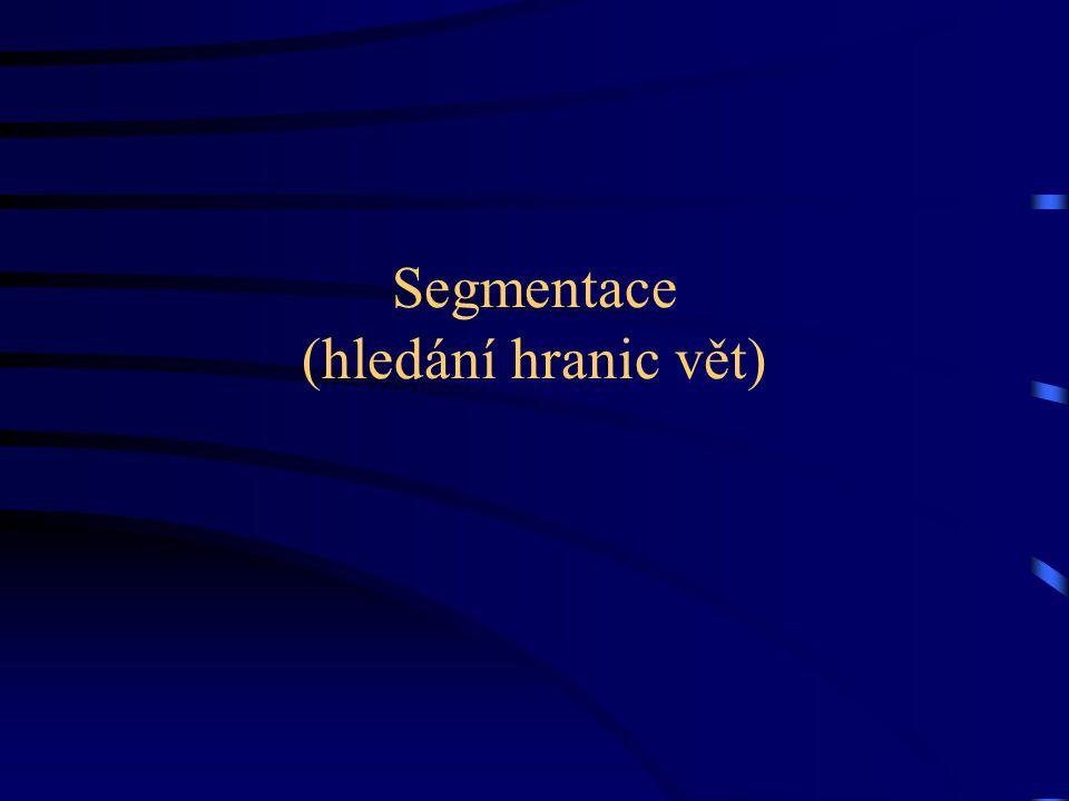 Segmentace (hledání hranic vět)